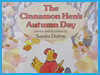 The Cinnamon Hen's Autumn Day