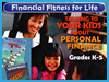 Financial Fitness for Life: Parent's Guide - K-5