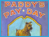 Paddy's Pay Day